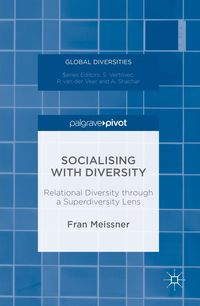 Socialising with Diversity: Relational Diversity Through a Superdiversity Lens
